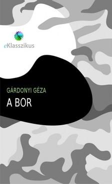 GÁRDONYI GÉZA - A bor [eKönyv: epub, mobi]