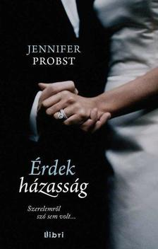 Jennifer Probst - Érdekházasság