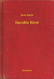 Bazin, René - Davidée Birot [eKönyv: epub, mobi]