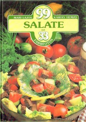 Hemző Károly, Lajos Mari - 99 Salate mit 33 Farbfotos [antikvár]