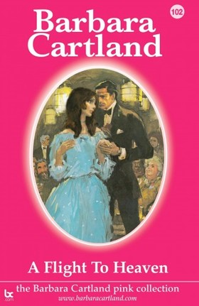 Barbara Cartland - A Flight to Heaven [eKönyv: epub, mobi]