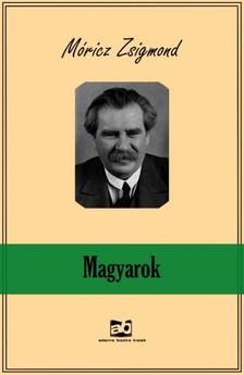 MÓRICZ ZSIGMOND - Magyarok [eKönyv: epub, mobi]