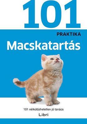 .- - Macskatartás - 101 nélkülözhetetlen jó tanács