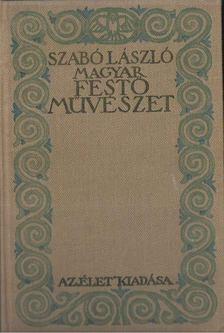 Szabó László - Magyar festőművészet [antikvár]