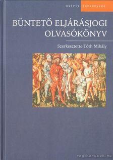Tóth Mihály - Büntető eljárásjogi olvasókönyv [antikvár]