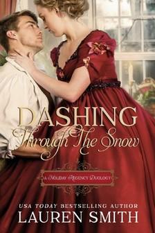 Smith Lauren - Dashing Through the Snow - A Holiday Regency Duology [eKönyv: epub, mobi]