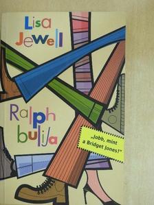 Lisa Jewell - Ralph bulija [antikvár]