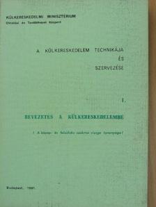 Dériné dr. Törzsök Éva - A külkereskedelem technikája és szervezése I-XIV. [antikvár]