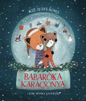 Kiss Judit Ágnes - Babaróka karácsonya