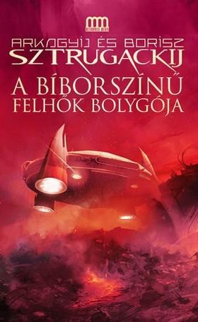 Arkagyij Sztrugackij - Borisz Sztrugackij - A bíborszínű felhők bolygója [eKönyv: epub, mobi]