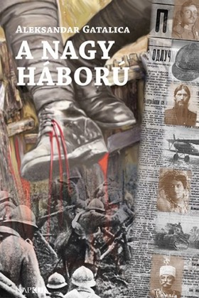Aleksandar Gatalica - A Nagy Háború [eKönyv: pdf, epub, mobi]