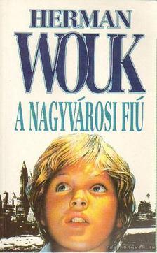 Herman Wouk - A nagyvárosi fiú [antikvár]