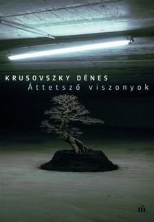 Krusovszky Dénes - Áttetsző viszonyok  [eKönyv: epub, mobi]