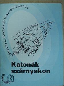 Molnár István - Katonák szárnyakon [antikvár]