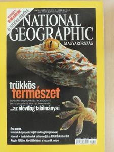 Horváth Árpád - National Geographic Magyarország 2008. április [antikvár]