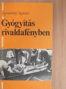 Lepies György - Gyógyítás rivaldafényben [antikvár]