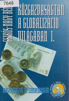 Csikós-Nagy Béla - Közgazdaságtan a globalizáció világában I [antikvár]