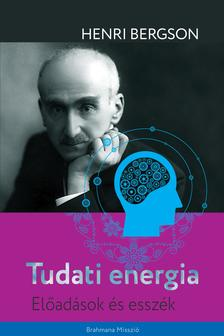 Henri Bergson - Tudati energia