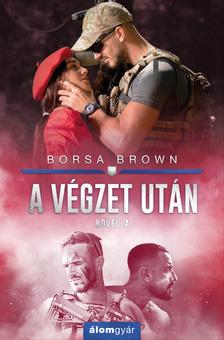 Borsa Brown - A végzet után (novella) [eKönyv: epub, mobi]