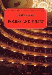 GOUNOD, CHARLES - ROMEO AND JULIET OPERA VOCAL SCORE