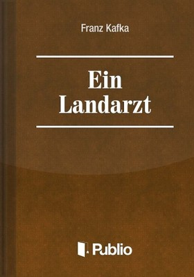 Franz Kafka - Ein Landarzt  [eKönyv: pdf, epub, mobi]