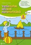 SCH|DTNÉ SIMON ANDREA - Varázslatos színező matematikából 2. évfolyam B kötet