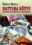 Somlay Gizella - Batyuba kötve