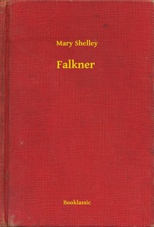 Mary Shelley - Falkner [eKönyv: epub, mobi]