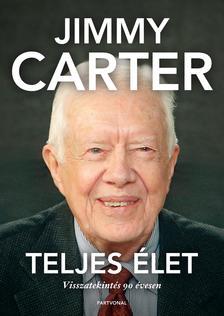 Jimmy Carter - Teljes élet - Visszatekintés 90 évesen