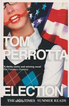 Tom Perrotta - Election [antikvár]