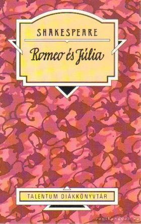 William Shakespeare - Romeo és Júlia [antikvár]