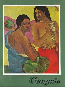 Horváth Tibor - Gauguin 1848-1903 [antikvár]