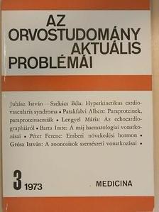 Barta Imre - Az orvostudomány aktuális problémái 1973/3. [antikvár]