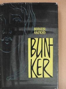 Berkesi András - Bunker [antikvár]