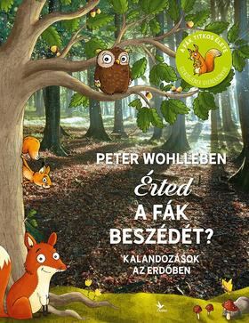 Érted a fák beszédét? - Kalandozások az erdőben