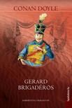 Arthur Conan Doyle - Gerard brigadéros [eKönyv: epub, mobi]