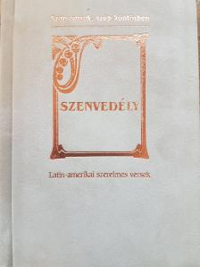 Baranyi Ferenc - Szenvedély - Latin-amerikai szerelmes versek * Szép versek s