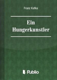 Franz Kafka - Ein Hungerkünstler [eKönyv: epub, mobi, pdf]