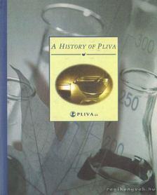 Pejcinovic, Marija (szerk.) - A History of Pliva [antikvár]