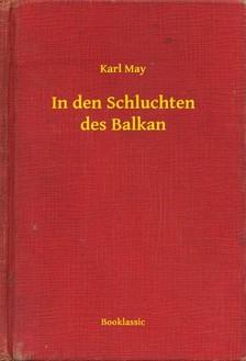 Karl May - In den Schluchten des Balkan [eKönyv: epub, mobi]