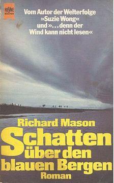 Mason, Richard - Schatten über den blauen Bergen [antikvár]