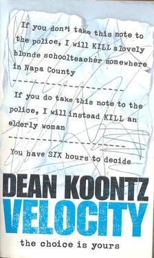 Dean R. Koontz - Velocity [antikvár]