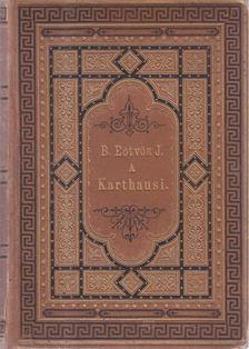 Eötvös József - A karthausi [antikvár]