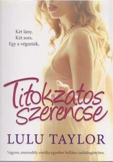 Lulu Taylor - Titokzatos szerencse [antikvár]