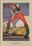 Kappanyos András - Üdvözlet a győzőnek - Tanulmányok 1918 mikrotörténelméről