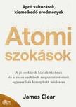 Clear James - Atomi szokások - Apró változások, kiemelkedő eredmények [eKönyv: epub, mobi]