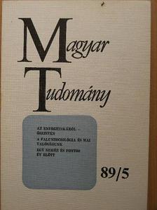Balogh Tibor - Magyar Tudomány 1989. május [antikvár]