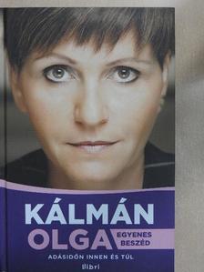 Kálmán Olga - Egyenes beszéd [antikvár]