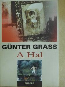 Günter Grass - A Hal [antikvár]