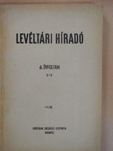 Bakács István - Levéltári Híradó 1956. április-szeptember [antikvár]